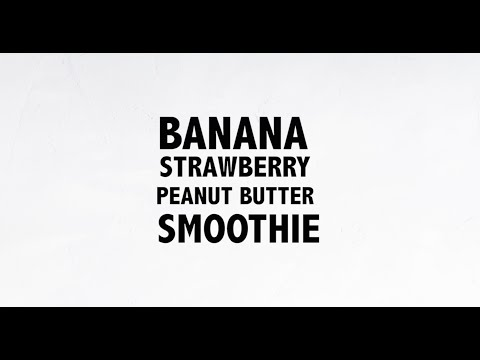 Strawberry banana PB smoothie