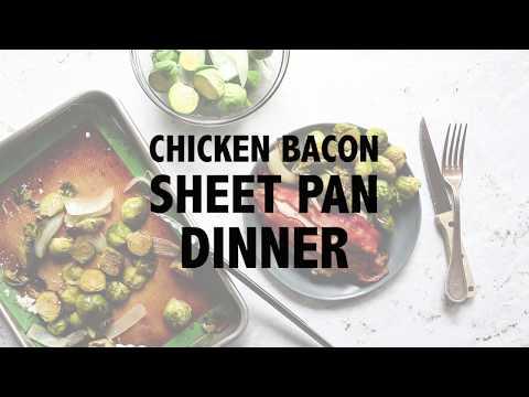 Chicken & Bacon Sheet Pan Dinner