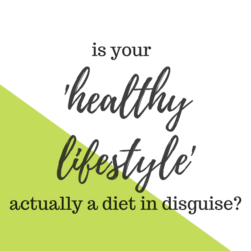 Is Your Healthy Lifestyle Actually a Diet in Disguise text