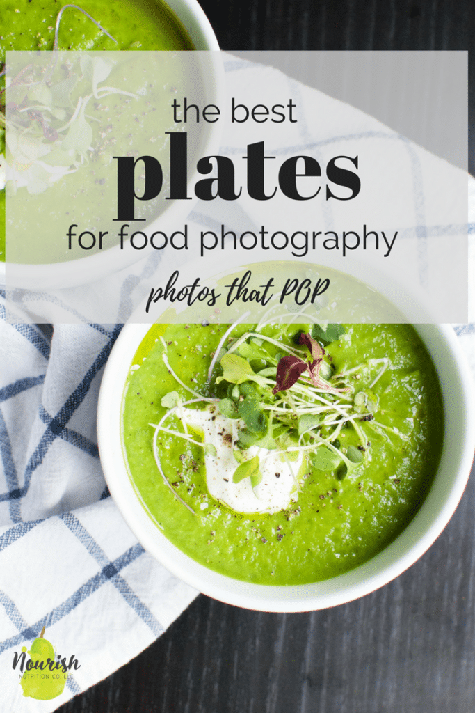 asparagus soup with text overlay saying 'the best plates for food photography, foods that pop'