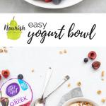 easy yogurt bowl with yogurt cups and text overlay
