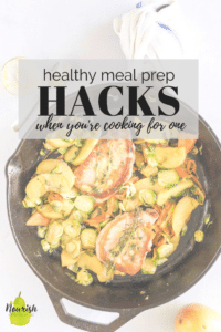 skillet with pork and vegetables with healthy meal prep hacks for one on text overlay