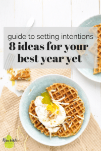 waffle with an egg on a table with a text overlay about setting intentions