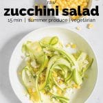 zucchini salad in a bowl with text overlay