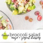 bowl of broccoli salad with grapes and ingredients on a table with text overlay and another photo of broccoli salad