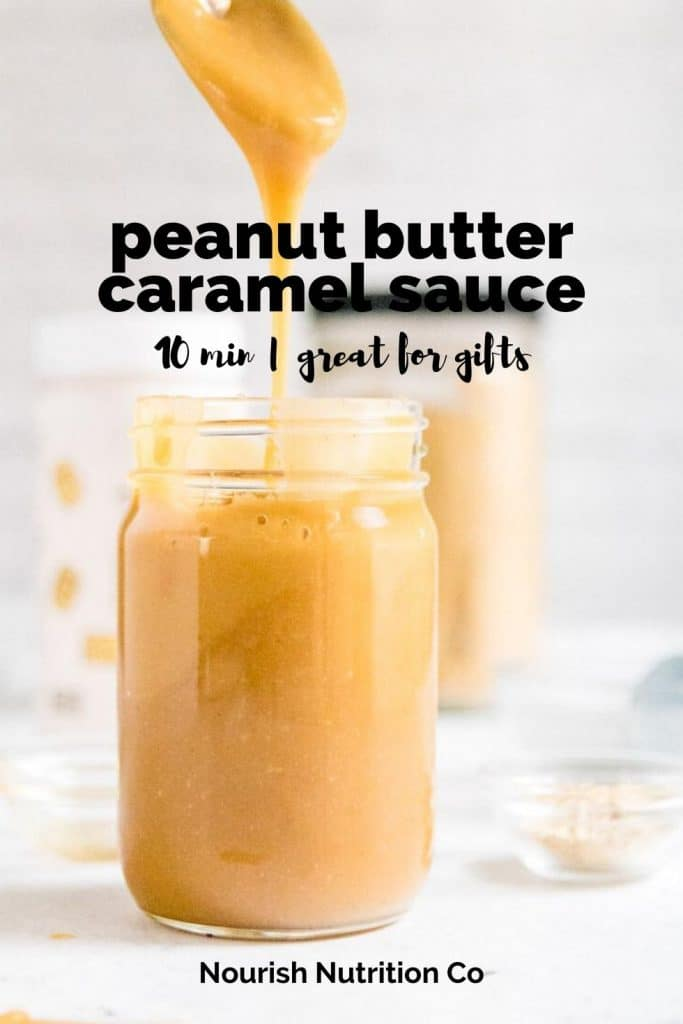 pouring peanut butter caramel sauce into jar with text overlay